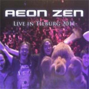 Aeon Zen - Live In Tilburg 2011 CD (album) cover