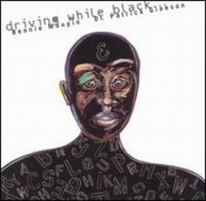 Bennie Maupin - Driving While Black (with Dr. Patrick Gleeson) CD (album) cover