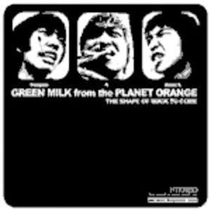 Green Milk From The Planet Orange - The Shape Of Rock To Come CD (album) cover