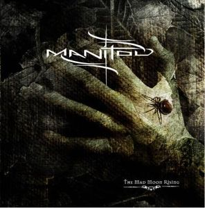 Manitou - The Mad Moon Rising CD (album) cover