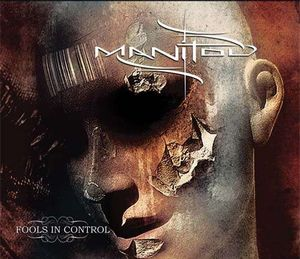 Manitou - Fools In Control CD (album) cover