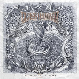 Glass Hammer - The Breaking Of The World CD (album) cover