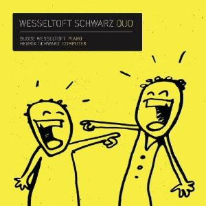 Bugge Wesseltoft - Wesseltoft Schwarz Duo CD (album) cover