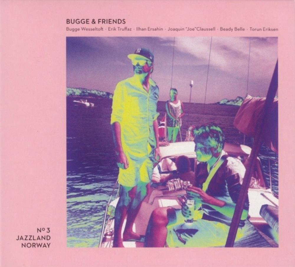 Bugge Wesseltoft - Bugge & Friends [also Released As: Bugge & Friends - Play It] CD (album) cover