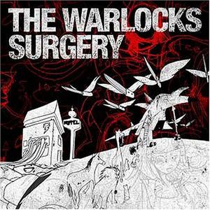 The Warlocks - Surgery CD (album) cover
