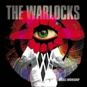The Warlocks - Skull Worship CD (album) cover