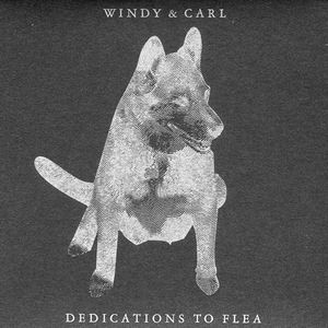 Windy And Carl - Dedications To Flea CD (album) cover