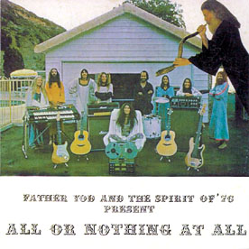 Father Yod And The Spirit Of '76 - All Or Nothing At All CD (album) cover