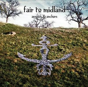 Fair To Midland - Arrows & Anchors CD (album) cover