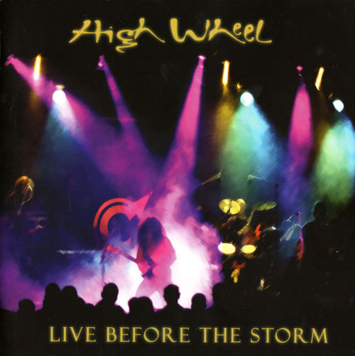 High Wheel - Live Before The Storm CD (album) cover
