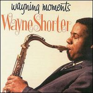 Wayne Shorter - Wayning Moments CD (album) cover