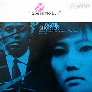 Wayne Shorter - Speak No Evil CD (album) cover