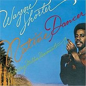 Wayne Shorter - Native Dancer (with Milton Nascimento) CD (album) cover