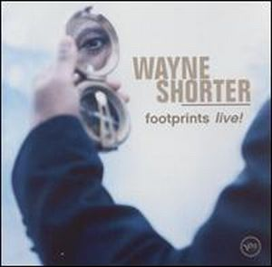 Wayne Shorter - Footprints Live! CD (album) cover