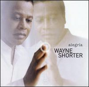 Wayne Shorter - Alegría CD (album) cover
