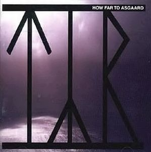 - How Far To Asgaard CD (album) cover
