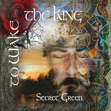 Secret Green - To Wake The King CD (album) cover