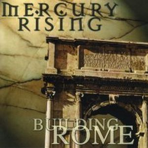 Mercury Rising - Building Rome CD (album) cover