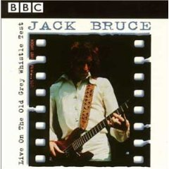 Jack Bruce - Live On The Old Grey Whistle Test CD (album) cover