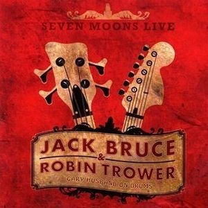 Jack Bruce - Seven Moons Live (with Robin Trower) CD (album) cover