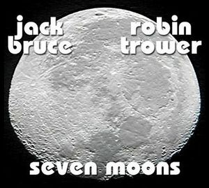 Jack Bruce - Seven Moons ( With Robin Trower) CD (album) cover