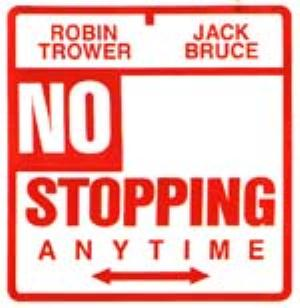 Jack Bruce - No Stopping Anytime (with Robin Trower) CD (album) cover
