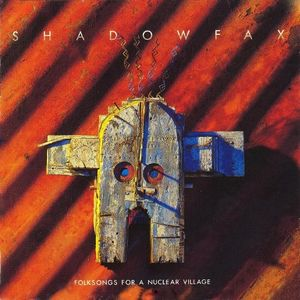 Shadowfax - Folksongs For A Nuclear Village CD (album) cover