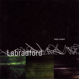 Labradford - Fixed::context CD (album) cover