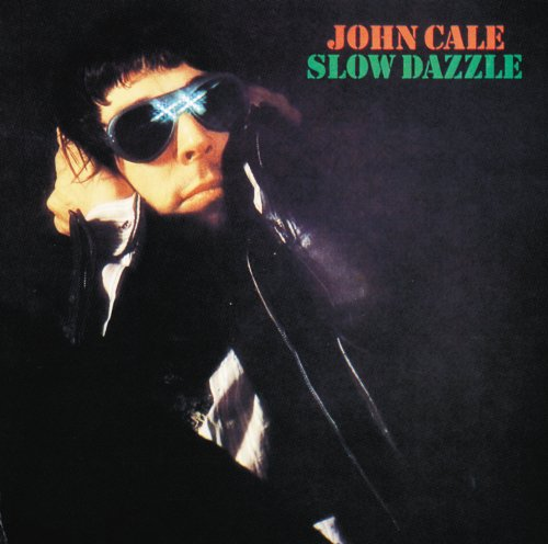 John Cale - Slow Dazzle CD (album) cover