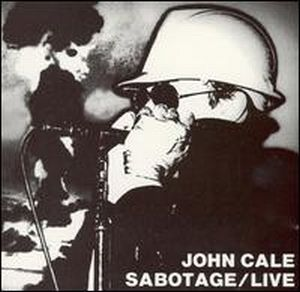 John Cale - Sabotage/live CD (album) cover