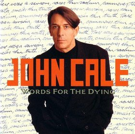John Cale - Words For The Dying CD (album) cover