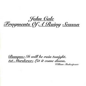 John Cale - Fragments Of A Rainy Season CD (album) cover