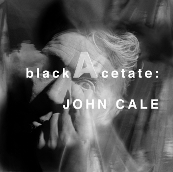 John Cale - Black Acetate CD (album) cover