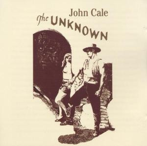 John Cale - The Unknown (soundtrack) CD (album) cover