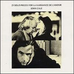 John Cale - 23 Solo Pieces For La Naissance De L'amour (soundtrack) CD (album) cover