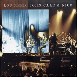 John Cale - Le Bataclan '72 (with Lou Reed And Nico) CD (album) cover