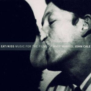 John Cale - Eat / Kiss Music For The Films Of Andy Warhol CD (album) cover