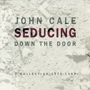 John Cale - Seducing Down The Door CD (album) cover