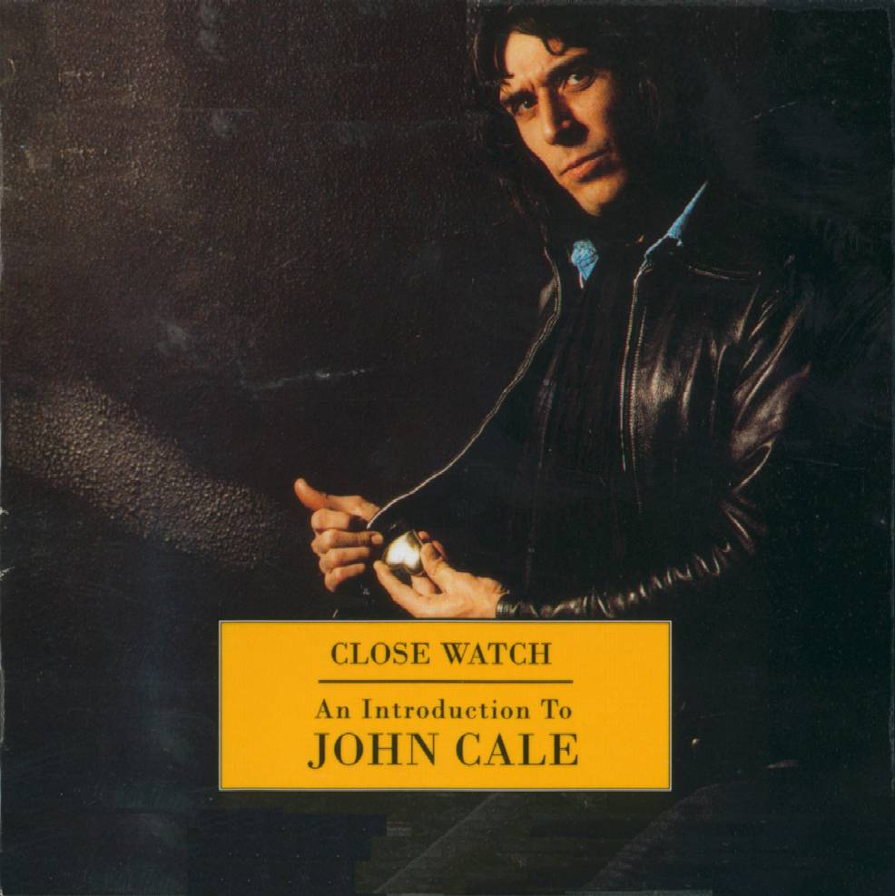 John Cale - Close Watch - An Introduction To John Cale CD (album) cover