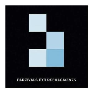 Parzivals Eye - Defragments CD (album) cover