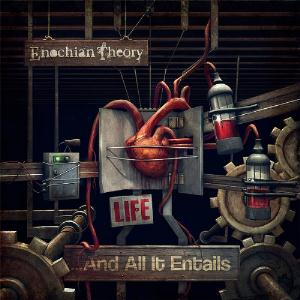 Enochian Theory - Life ...and All It Entails CD (album) cover