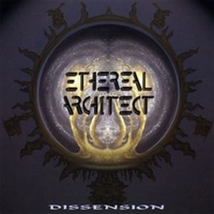 Ethereal Architect - Dissension CD (album) cover