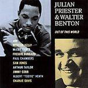 Julian Priester - Out Of This World ( With Walter Benton) CD (album) cover