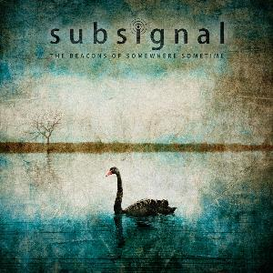 Subsignal - The Beacons Of Somewhere Sometime CD (album) cover