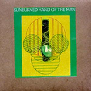 Sunburned Hand Of The Man - Piff's Clicks CD (album) cover