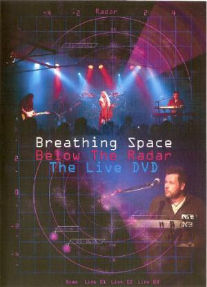 Breathing Space Below The Radar - The Live Dvd CD album cover