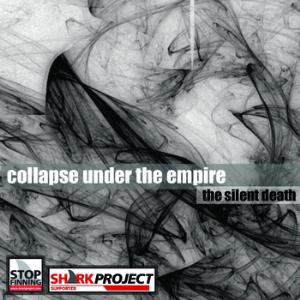 Collapse Under The Empire - The Silent Death CD (album) cover