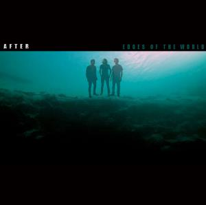 AFTER... - Edges Of The World CD album cover