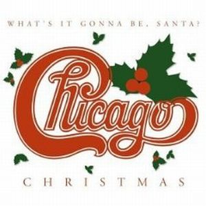 Chicago - What's It Gonna Be Santa CD (album) cover