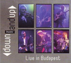 DJABE - Down And Up - Live In Budapest CD (album) cover